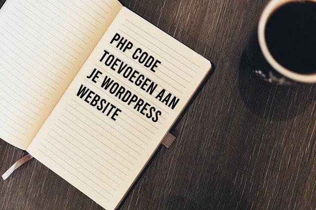 PHP code toevoegen aan je WordPress website