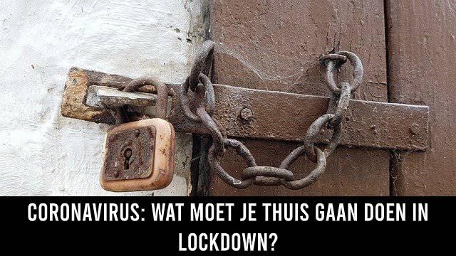 Coronavirus thuis in lockdown