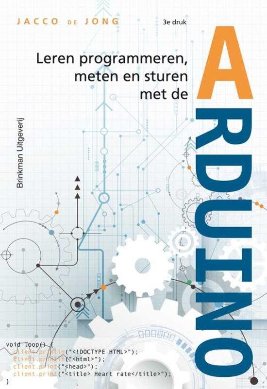 Leren programmeren, meten en sturen met de Arduino boek