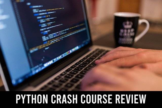 Python Crash Course review