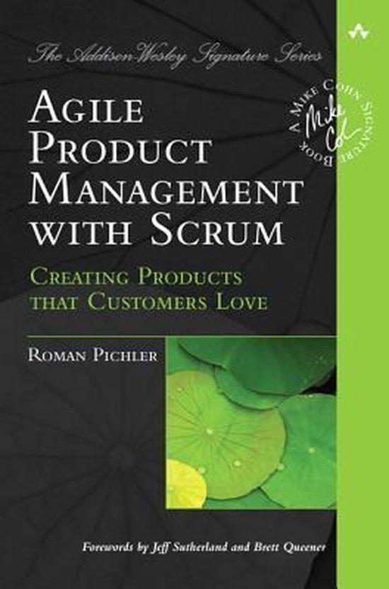 Agile Product Management with Scrum (Roman Pichler) boek
