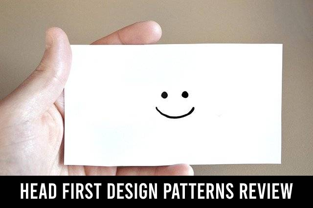 Head First Design Patterns review