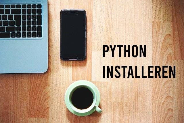 Python installeren (Install Python)