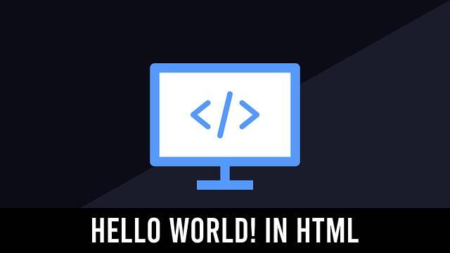 Hello World! in HTML