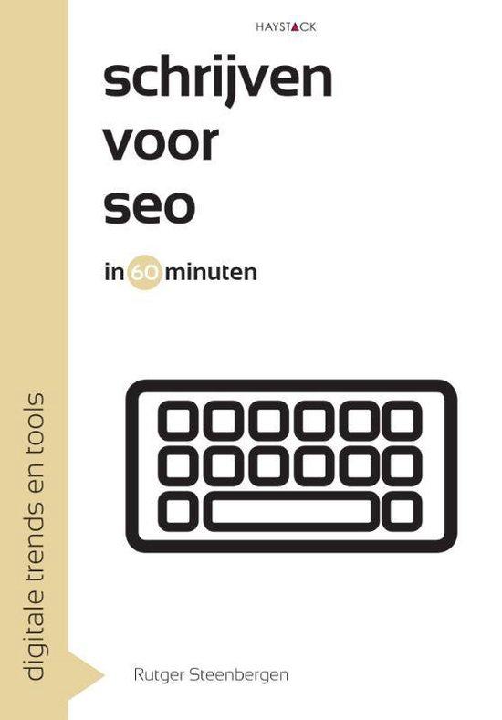Schrijven voor SEO in 60 minuten (Rutger Steenbergen) boek
