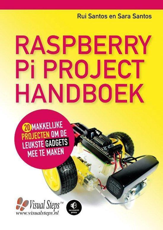 Raspberry Pi project handboek (Rui Santos & Sara Santos) boek