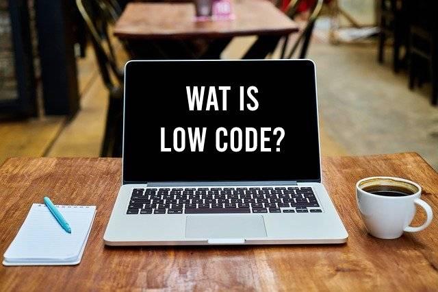 Wat is low code?
